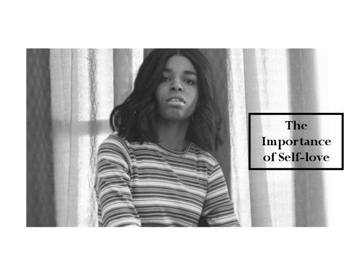 The Importance of Self Love: A Guide